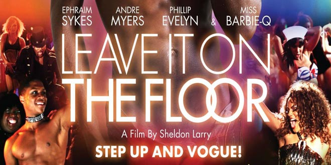 #SuperGayMovie Review: Leave it on The Floor #lgbtfilm #gayfilm